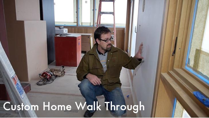 Custom Home Walk Through